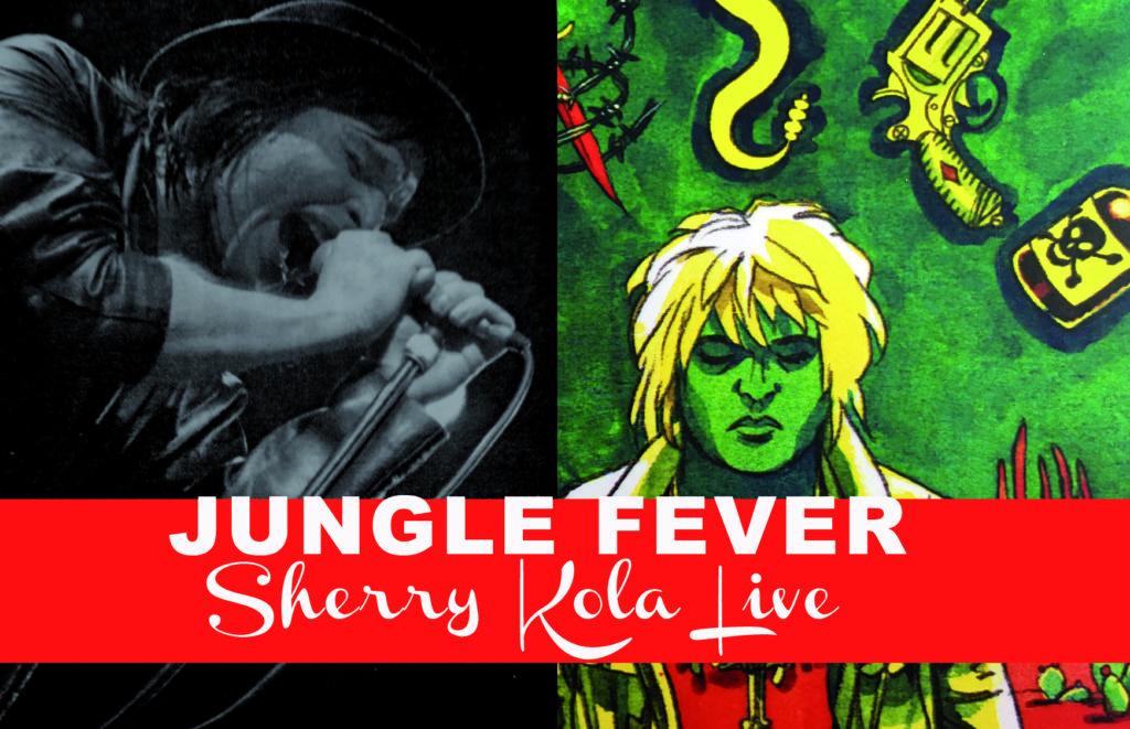 Jungle Fever #18 Sherry Kola Live, extraits de différents concerts